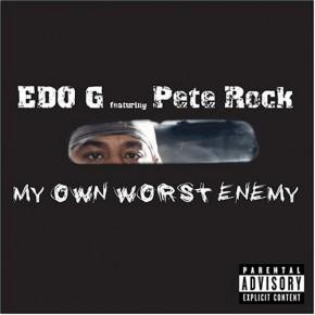Edo G My Own Worst Enemy