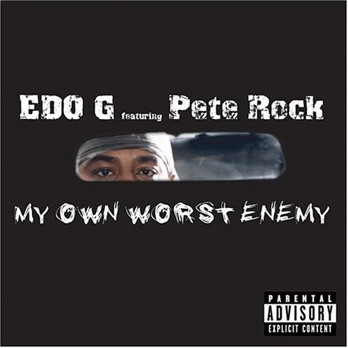 Edo G My Own Worst Enemy