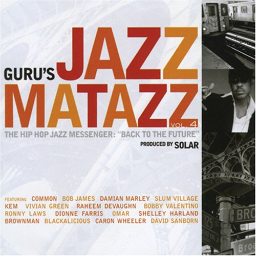 guru - jazzmatazz volume 4