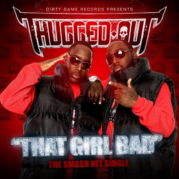 ThuggedOut-ThatGirlBad