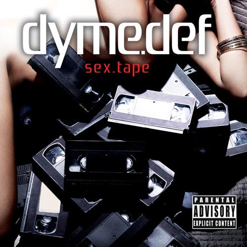 Dyme_Def-Sex_Tape