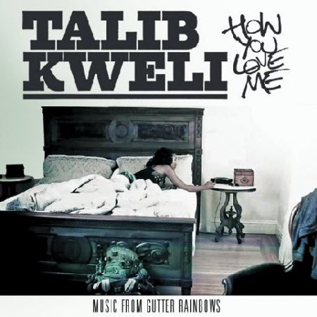 talib_kweli-how_you_love_me