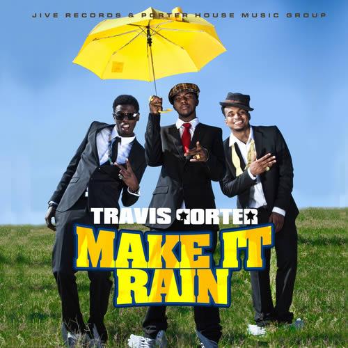 Travis_Porter_Make_It_Rain_the_Mixtape