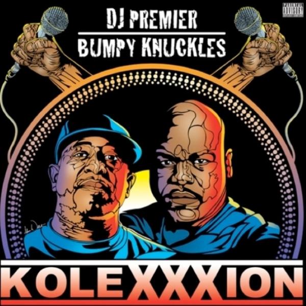 DJPremier_BumpyKnuckles-KoleXXXion
