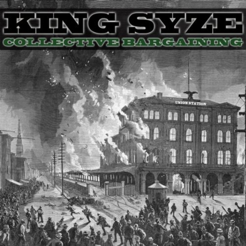 King_Syze-Collective_Bargaining