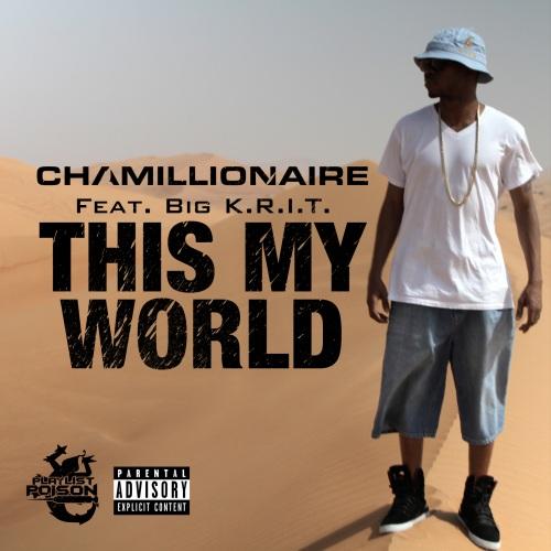 chamillionaire-thisismyworld