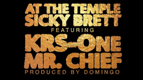 Sicky Brett - At The Temple ft. KRS-One