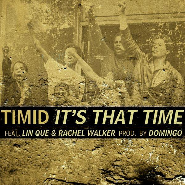 Timid - It's That Time featuring Lin Que & Rachel Walker