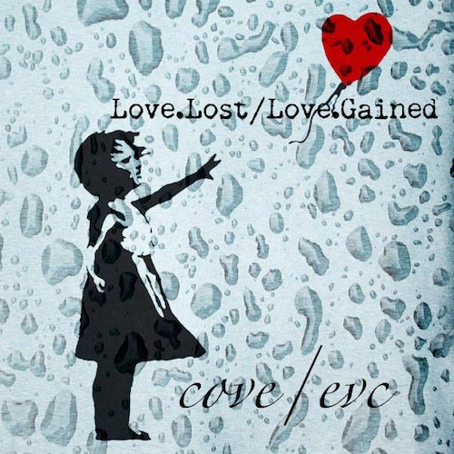 Cove-LoveLostLoveGained