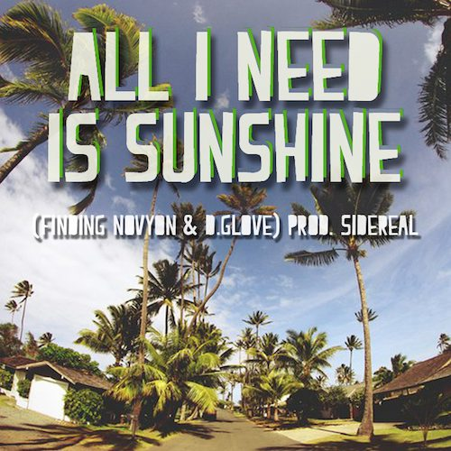 DJ Sidereal - All I Need Is Sunshine