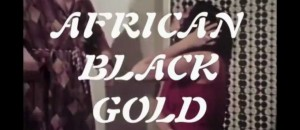 Golden Brown Sound – African Black Gold Video