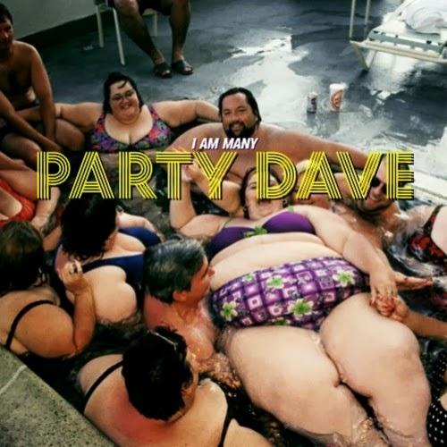 i am many - party dave