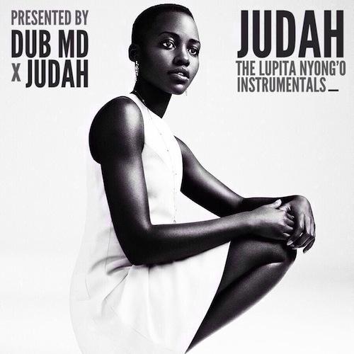 JUDAH x Dub MD • 'The Lupita Nyong'o Instrumentals