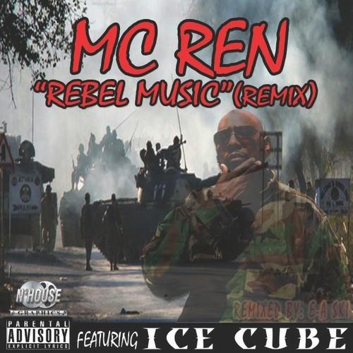 MC Ren - Rebel Music Remix