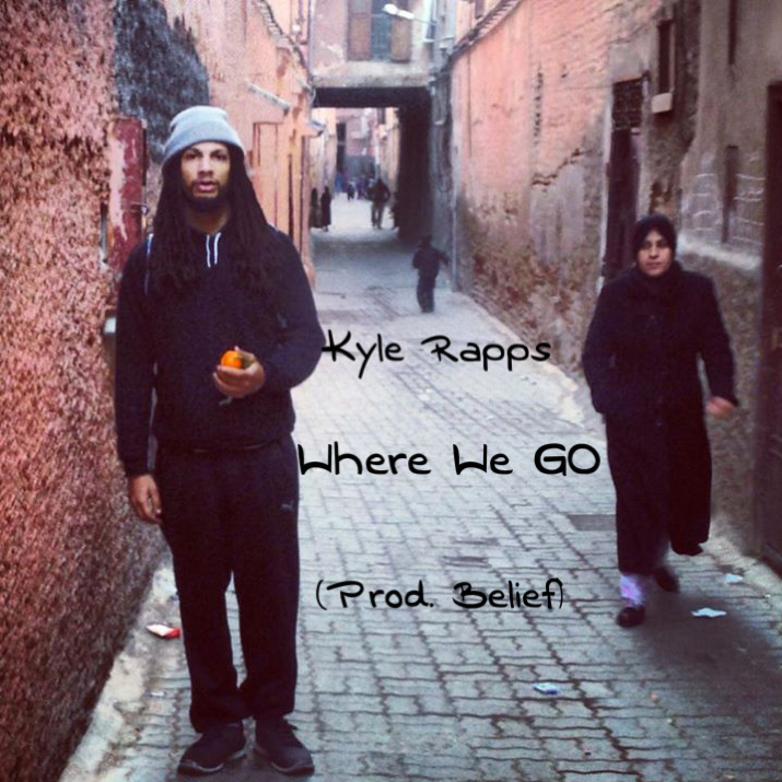 Kyle Rapps - Where We Go