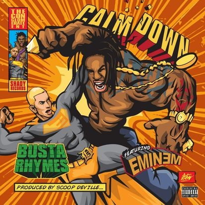 Busta Rhymes Featuring Eminem - Calm Down