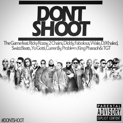 The Game - Dont Shoot