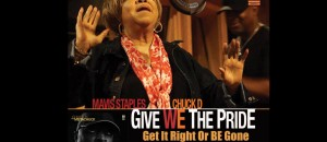 Chuck D ft. Mavis Staples – Give We The Pride