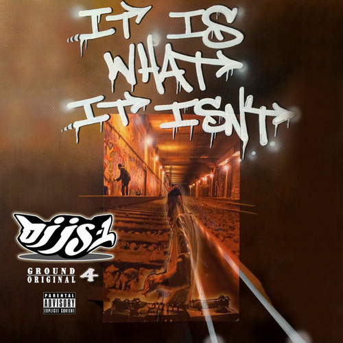 DJ JS-1 - It Is What It Isn't