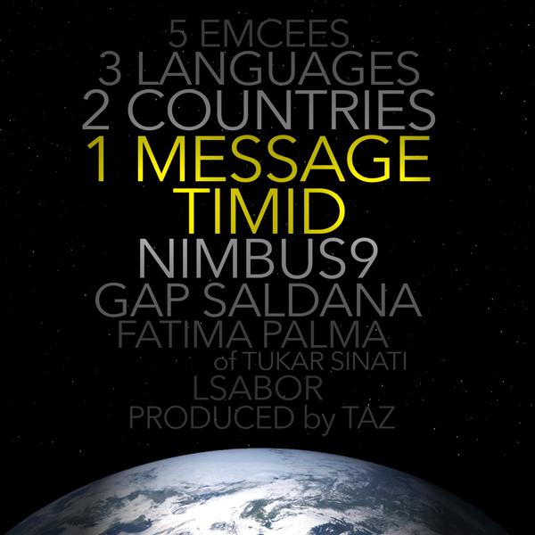 "Timid ""1Message"" feat. Fatima Palma, Nimbus9, Gap Saldana, and LSabor"
