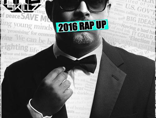 Mad Skillz - 2016 Rap Up