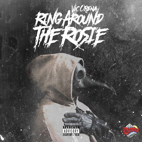 Vic Orena fka Little Vic - Ring Around the Rosie (Prod. By DJ Insite)
