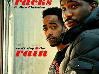 Haddy Racks - Can't Stop the Rain